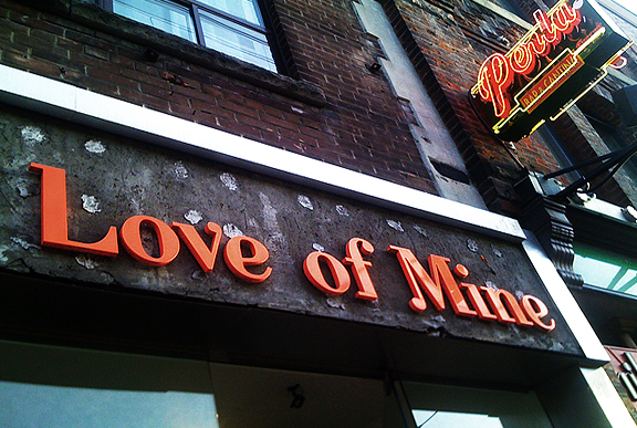 Love of Mine on Queen West